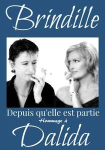 Brindille - Depuis qu'elle est partie (Hommage à Dalida) 30 ans déjà...