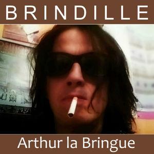 Brindille - Arthur la Bringue - Productions Label de Nuit - Restaurant la Bringue - Restaurant Calibré