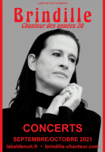 CONCERTS 2021 BRINDILLE LABEL DE NUIT PRODUCTIONS